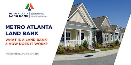 Metro Atlanta Land Bank Lunch & Learn: Webinar Series tickets