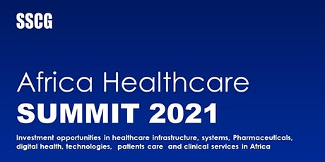 Africa Healthcare Summit 2021 Tickets