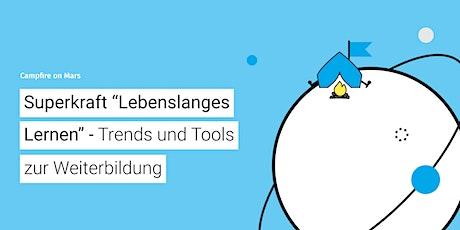 CoM #27: Lebenslanges Lernen - Trends und Tools zur Weiterbildung Tickets