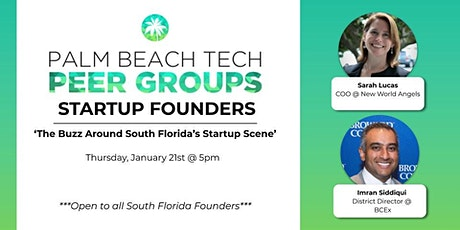 STARTUP FOUNDERS PEER GROUP | The Buzz Around South Florida's Startup Scene tickets