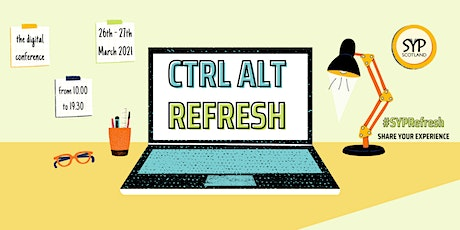 SYP Scotland Conference 2021: Ctrl Alt Refresh tickets