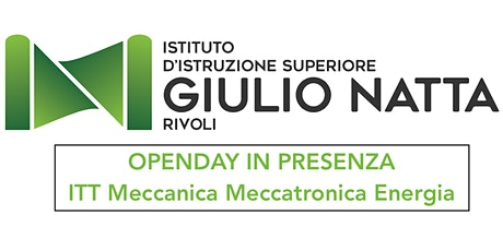 OpenDay IN PRESENZA - ITT Meccanica Meccatronica Energia biglietti