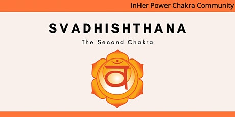 Sacral Chakra - It's all about creativity tickets