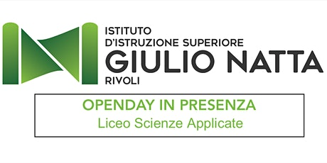 OpenDay IN PRESENZA - Liceo Scienze Applicate biglietti