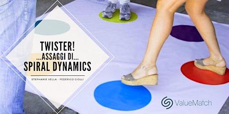 Twister! ...assaggi di Spiral Dynamics biglietti