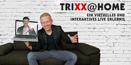 Trixx@Home - Das Valentinstag-Special tickets