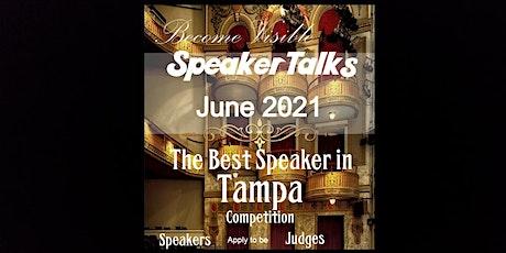 SpeakerTalks™ Best Speaker In Tampa Competition tickets