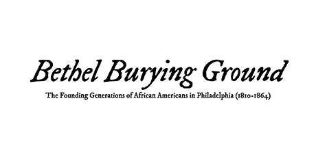 Bethel Burying Ground Memorial: Community Engagement Session #2 tickets
