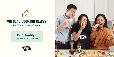 Free Cooking Class | Part 2: Taco Night tickets