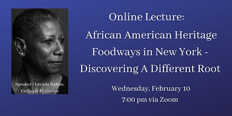 Online Lecture: African-American Heritage Foodways in New York tickets