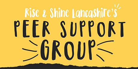 Rise and Shine Lancashire's Peer Support Group tickets