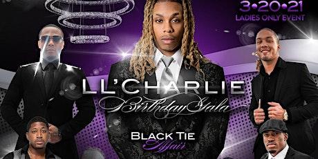 "LL'Charlie Birthday Gala ""The Black Tie Affair"" tickets"
