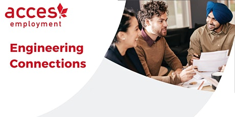 Information Session - Engineering Connections - ACCES Employment tickets