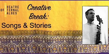 Creative Break Workshop: Songs & Stories tickets
