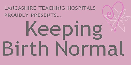 Rowan Midwives Virtual Parentcraft Sessions at Lancashire Teaching Hospital tickets