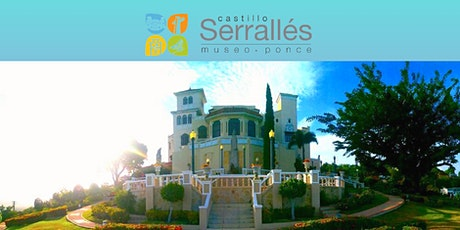 Recorrido Castillo Sérralles/ Serralles Castle Tour entradas