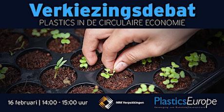 Plastics in de circulaire economie │ Het Verkiezingsdebat tickets