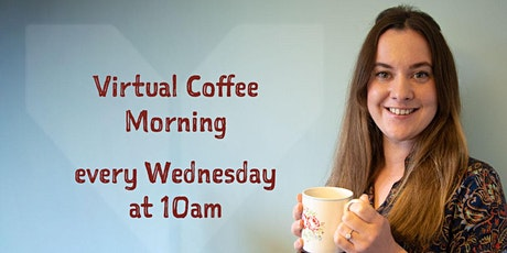 Virtual Coffee Morning tickets