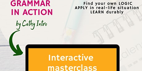 "Workshop ""French Grammar in Action"" : future tense + conditional tickets"