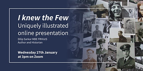 I knew The Few - Battle of Britain Webinar - Dilip Sarkar tickets