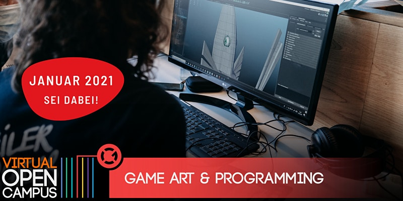 OPEN CAMPUS #Games - Game Art und Games Programming 2021