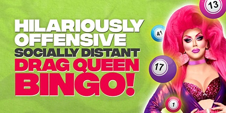 Socially Distant Drag Queen Bingo! tickets