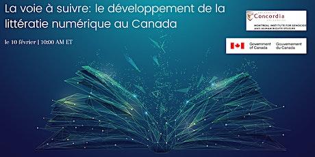 La voie à suivre: le développement de la littératie numérique au Canada tickets