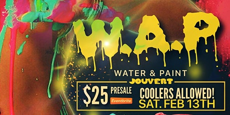 W.A.P. // WATER & PAINT J'OUVERT 2021 | PAINT, FOOD, MUSIC, AND MORE..... tickets