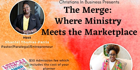 The Merge: Where  Ministry Meets the Marketplace tickets