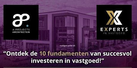 Ontdek de 10  fundamenten van succesvol investeren in vastgoed! tickets