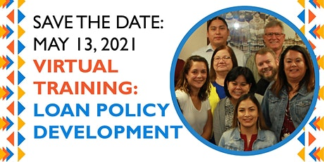Virtual Training: Loan Policy Development May 13 tickets