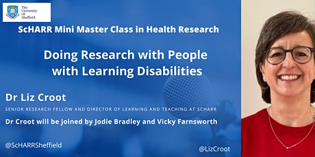 ScHARR Webinar #8 -  Doing Research with People with Learning Disabilities tickets
