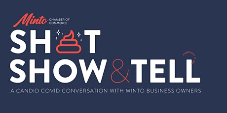 Minto Chamber Sh*t Show and Tell tickets