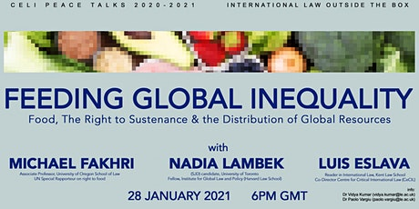 Feeding Global Inequality - CELI Peace Talks 2020-2021 tickets