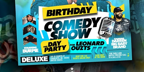 Day Part/Comedy show for Leonard Ouzts tickets