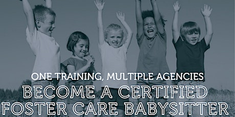Online - Foster Care Babysitting Certification Training July 2021 tickets