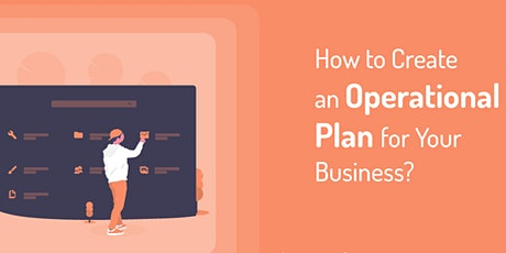 Increase Efficiency with a Business Operational Plan, Queens, 3/15/2021 tickets