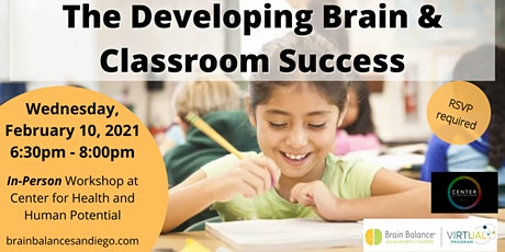 The Developing Brain and Classroom Success tickets