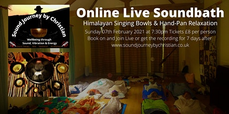 Online Live Soundbath + Meditation - Himalayan Bowls + Handpan Relaxation tickets