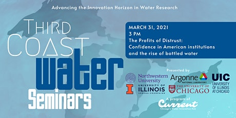 Third Coast Water Seminars: The Profits of Distrust tickets