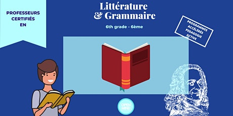 French  littérature in French  - 6th grade (USA) - 6ème (FR) - Year 7 (UK) tickets