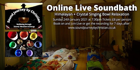 Online Live Soundbath & Meditation - Himalayan and Crystal Singing Bowls tickets