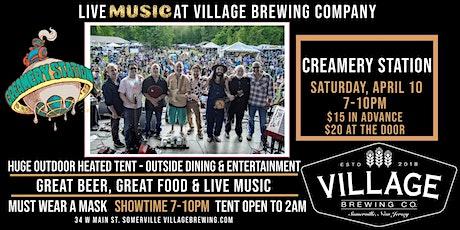CREAMERY STATION @Village Brewing Company tickets