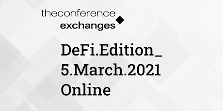 The Conference.Exchanges. DeFi Edition_ tickets