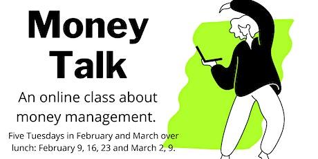 Money Talk - an online class about money management - Five Tuesdays tickets