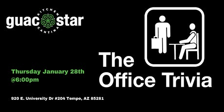 The Office Trivia at GuacStar Kitchen and  Cantina tickets