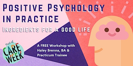 Positive Psychology in Practice: Ingredients for a Good Life tickets