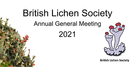 The 2021 British Lichen Society Annual General Meeting tickets