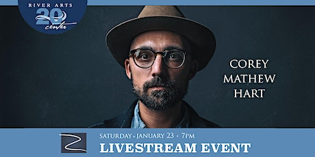 Corey Mathew Hart: Live at the River Arts Center tickets