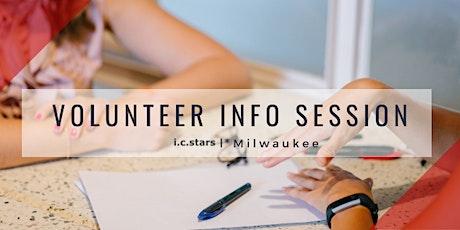 Volunteer Info Session with i.c.stars  * Milwaukee - January 2021 tickets